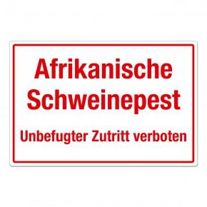 Afrikanische Schweinepest – Unbefugter Zutritt verboten - Warnschild