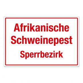 Afrikanische Schweinepest – Sperrbezirk - Warnschild