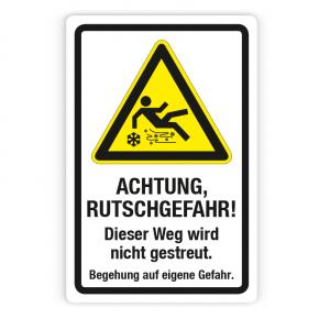 Schild - Achtung Rutschgefahr - Dieser Weg wird nicht gestreut auf Forex