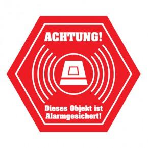 Hinweisschild Alarmgesichertes Objekt