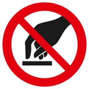 Verbotsschild Berühren verboten