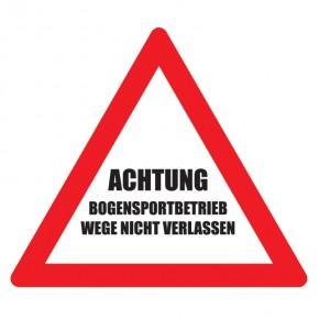 Warnschild Achtung Bogensportbetrieb Dreieck