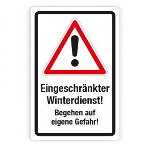 Schild -  Achtung Eingeschränkter Winterdienst - Begehen auf eigene Gefahr auf Forex