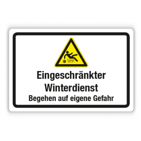 Schild - Eingeschränkter Winterdienst - Begehen auf eigene Gefahr - Forex