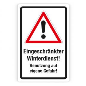 Schild - Eingeschränkter Winterdienst - Benutzung auf eigene Gefahr - Forex