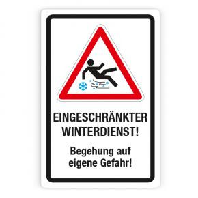 Schild - Eingeschränkter Winterdienst - Begehung auf eigene Gefahr auf Forex
