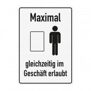 Poster oder Hinweisschild - Maximale Kundenanzahl