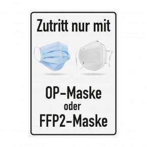Poster oder Hinweisschild - Zutritt nur mit OP-Maske oder FFP2-Maske