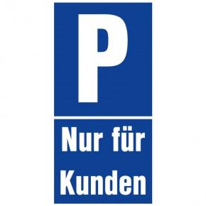 Parkplatzschild Parkplatz nur für Kunden