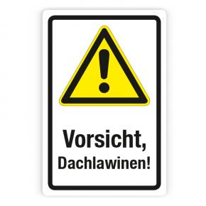 Schild - Vorsicht, Dachlawinen auf Forex 3mm