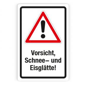 Schild - Vorsicht, Schnee- und Eisglätte! - Forex 3mm