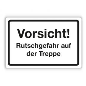 Schild - Vorsicht! Rutschgefahr auf der Treppe - Forex 3mm