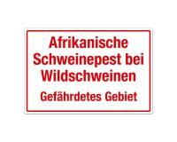 Afrikanische Schweinepest bei Wildschweinen – Gefährdetes Gebiet - Warnschild