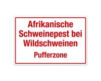 Afrikanische Schweinepest bei Wildschweinen – Pufferzone - Warnschild