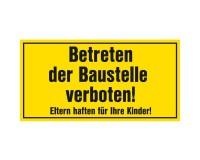 Warnschild Betreten der Baustelle verboten