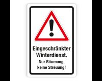 Schild - Achtung Eingeschränkter Winterdienst - Nur Räumung, keine Streuung auf Forex