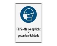 Poster oder Hinweisschild - FFP2 Maskenpflicht - Gebäude