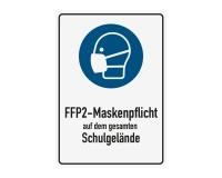 Poster oder Hinweisschild - FFP2 Maskenpflicht - Schulgelände