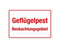 Geflügelpest - Beobachtungsgebiet - Warnschild - Forex 3mm