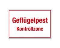 Geflügelpest - Kontrollzone - Warnschild - Forex 3mm