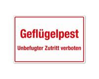Geflügelpest - Unbefugter Zutritt verboten - Warnschild - Forex 3mm