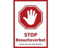 """Hinweisschild - """"Stop Besuchsverbot - Danke für Ihr Verständnis"""" auf Hohlkammerplatte 3 mm"""