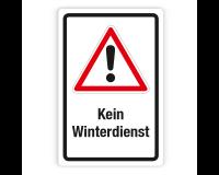 Schild - Achtung Kein Winterdienst auf Forex