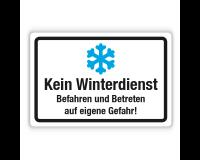 Schild - Kein Winterdienst - Befahren und Betreten auf eigene Gefahr auf Forex