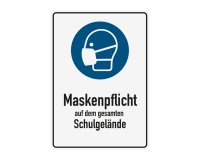 Poster oder Hinweisschild - Maskenpflicht - Schulgelände