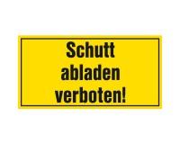 Warnschild Schutt abladen verboten