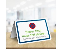 """""""Dieser Tisch muss frei bleiben"""" - Winkel-Aufsteller - DIN A5 - Anwendungsbeispiel"""