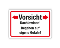 Schild - Vorsicht Dachlawinen Begehen auf eigene Gefahr auf Forex