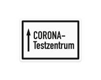 Poster oder Hinweisschild - CORONA Testzentrum - Pfeilrichtung geradeaus