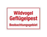 Wildvogelgeflügelpest - Beobachtungsgebiet - Warnschild - Forex 3mm